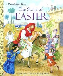 The Story of Easter - Jean Miller