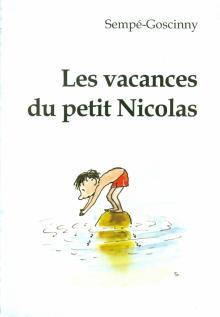 Les vacances du petit Nicolas. Книга для чтения на французском языке