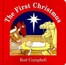 The First Christmas (board book) - Rod Campbell