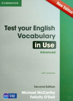 Test Your English Vocabulary in Use. Advanced. With Answers