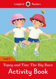 Topsy and Tim. The Big Race. Activity Book - Catrin Morris