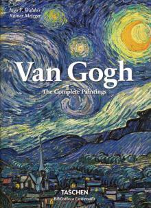 Van Gogh. The Complete Paintings - Walther, Metzger
