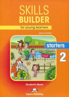 Skills Builder for young learners. Starters 2. Student's Book - Jenny Dooley