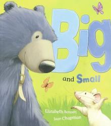 Big and Small - Elizabeth Bennett