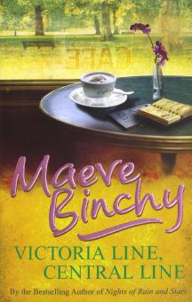 Victoria Line, Central Line - Maeve Binchy