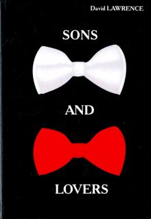 Sons and Lovers - David Lawrence