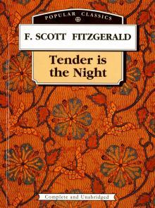 Tender is the Night = Ночь нежна - Фрэнсис Фицджеральд