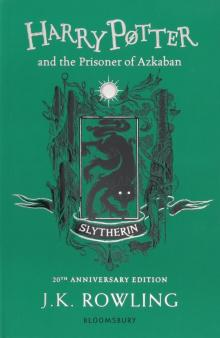 Harry Potter and the Prisoner of Azkaban - Slytherin Edition - Joanne Rowling