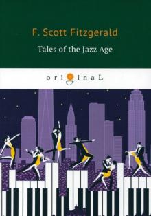 Tales of the Jazz Age - Francis Fitzgerald