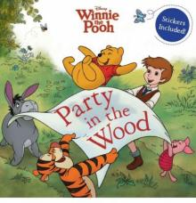 Winnie the Pooh: Party in the Wood. Storybook