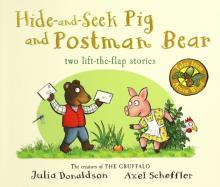 Tales from Acorn Wood: Hide-and-Seek Pig & Postman - Julia Donaldson