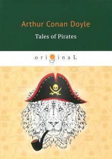 Tales of Pirates - Arthur Doyle