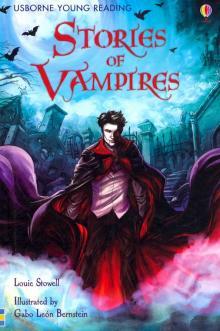 Stories of Vampires - Louie Stowell