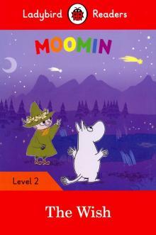 Moomin and the Wish (PB) +downloadable audio - Tove, Taylor