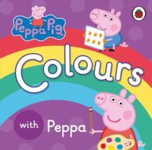 Peppa Pig. Colours. Board Book