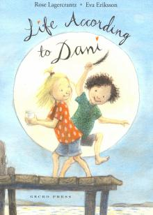 Rose Lagercrantz: Life According To Dani. Book 4
