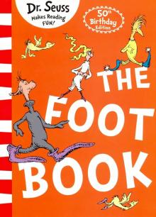 The Foot Book (Ned) - Seuss Dr.