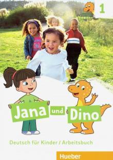Jana und Dino. Deutsch fur Kinder. Arbeitsbuch 1 - Georgiakaki, Priesteroth