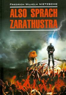 Also Sprach Zarathustra. Ein Buch Fur Alle Und Keinen