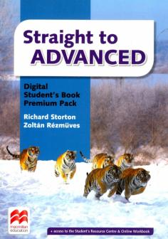 Straight to Advanced Digital Student's Book Premium Pack (Internet Access Code Card)