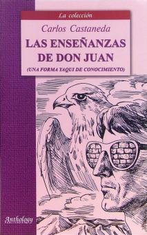 Учение дона Хуана. Путь индейцев из племени яки: Книга для чтения на испанском языке - Карлос Кастанеда