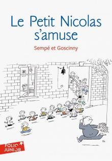 Petit Nicolas s'amuse - Goscinny, Sempe