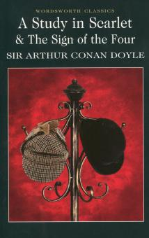 A Study in Scarlet & the Sign of the Four - Arthur Doyle
