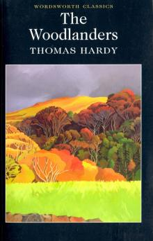 The Woodlanders - Thomas Hardy