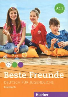 Beste Freunde. Deutsch fur jugendliche. A1.1. Kurkbuch