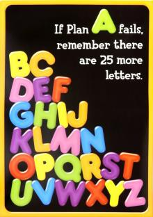 If Plan A fails, remember there are 25 more letters. POP! Chart