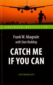 Поймай меня, если сможешь = Catch Me If You Can