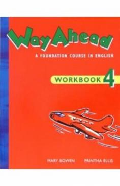Way Ahead 4. Workbook