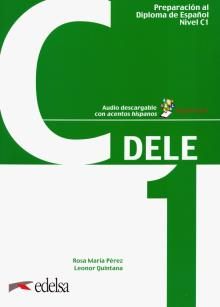 Preparacion DELE C1. Libro (+ codigo) - Perez, Quintana