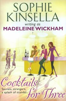 Cocktails for Three - Sophie Kinsella