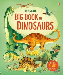 Big Book of Dinosaurs - Alex Frith