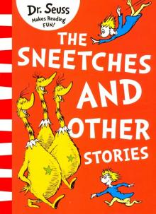 The Sneetches and Other Stories - Seuss Dr.