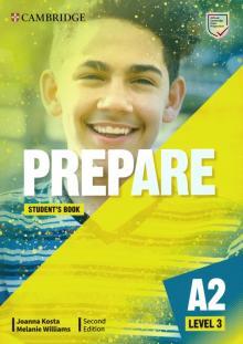 Prepare. Level 3. A2. Student's Book - Kosta, Williams