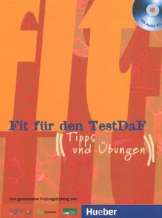Fit fur den TestDaF. Tipps und Ubungen (+2 CD)